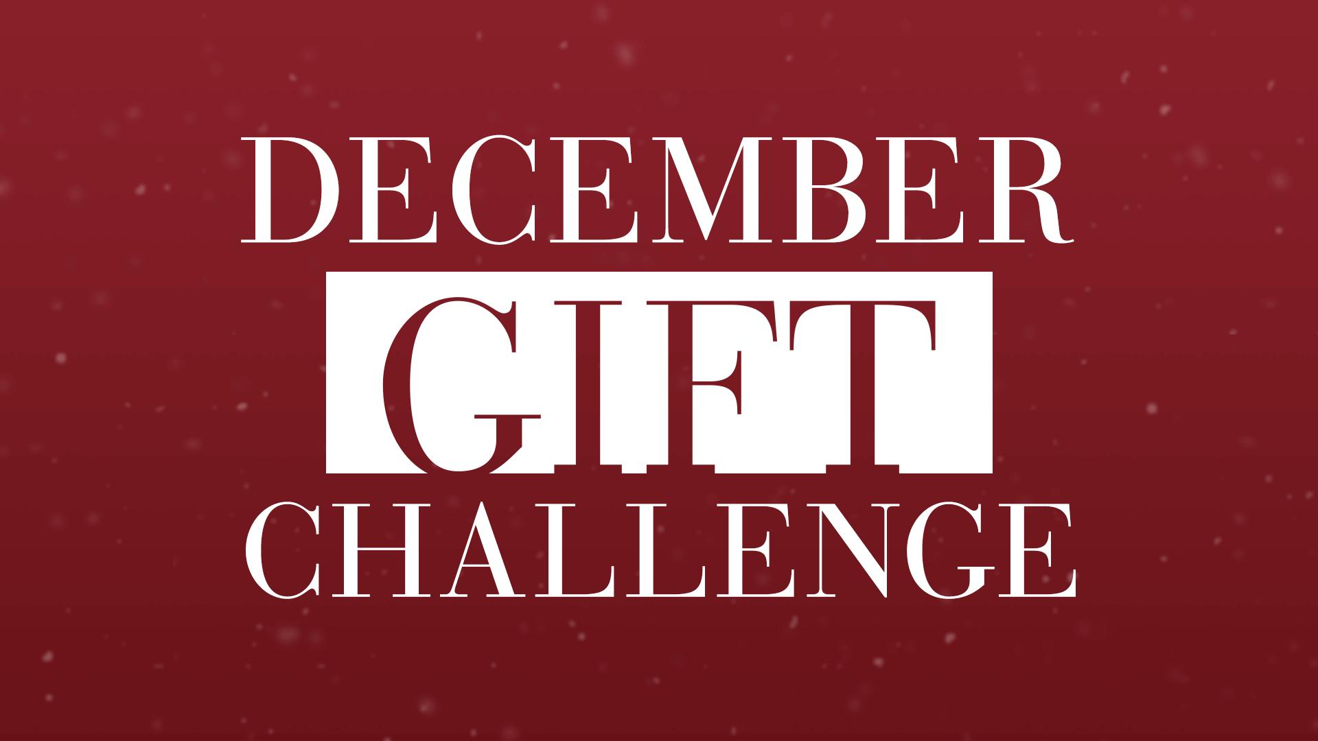 December Gift Challenge
